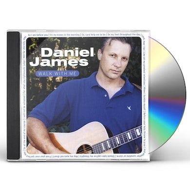 Daniel James WALK WITH ME CD