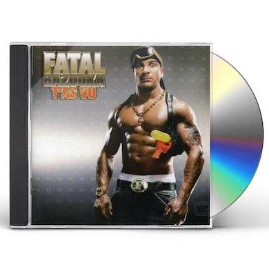 Fatal Bazooka T'AS VU CD