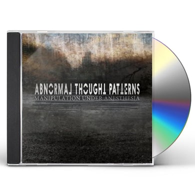 Abnormal Thought Patterns MANIPULATION UNDER ANESTHESIA CD