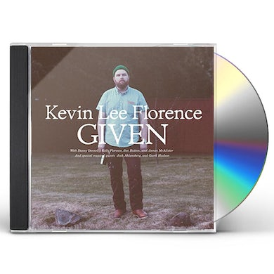 Kevin Lee Florence GIVEN CD