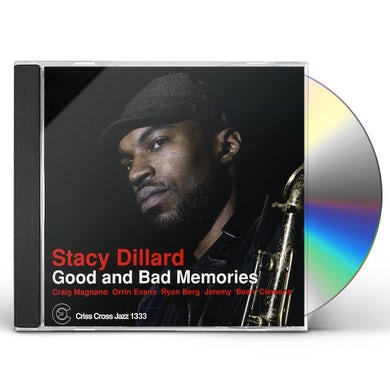 Stacy Dillard GOOD & BAD MEMORIES CD