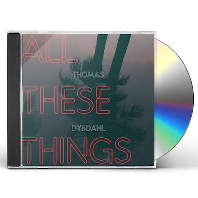 ALL THESE THINGS CD