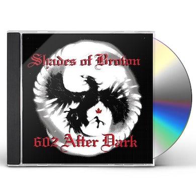 Shades of Brown 602 AFTER DARK CD