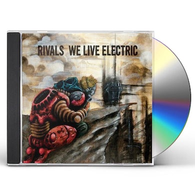 Rivals WE LIVE ELECTRIC CD