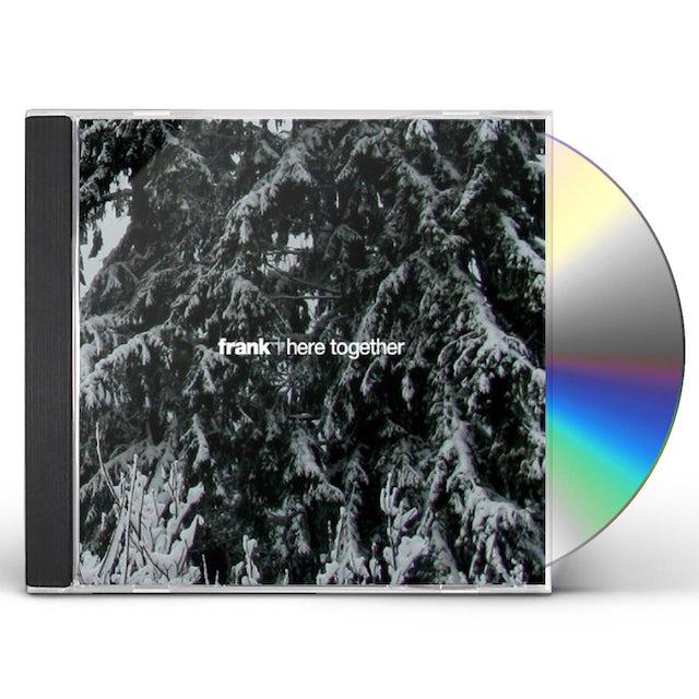 Frank HERE TOGETHER CD