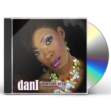 Dani DOWNSIDE OF UP CD