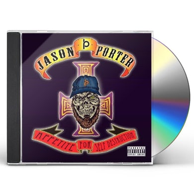Jason Porter APPETITE FOR SELF DESTRUCTION CD
