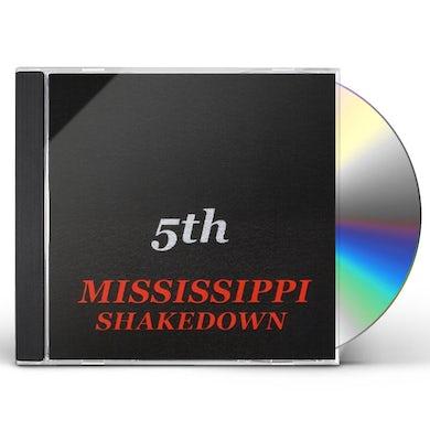 Mississippi Shakedown 5TH CD