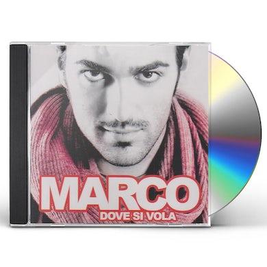 Marco DOVE SI VOLA CD