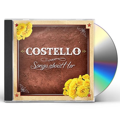 Costello SONGS ABOUT HER CD