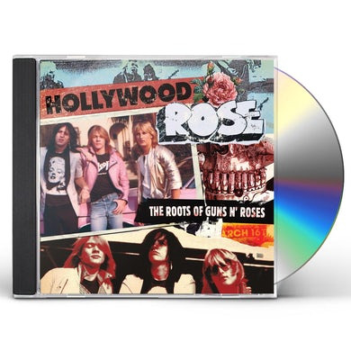 Hollywood Rose THE ROOTS OF GUNS N' ROSES CD