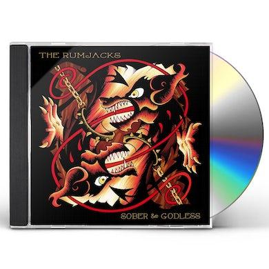 RUMJACKS SOBER & GODLESS CD