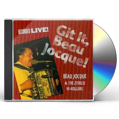 Beau Jocque & Zydeco Hi-Rollers GIT IT BEAU JOCQUE CD