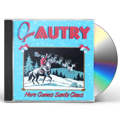 Gene Autry HERE COMES SANTA CLAUS CD