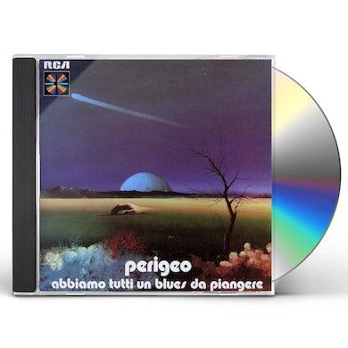 ABBIAMO TUTTI UN BLUES DA PIANGERE CD