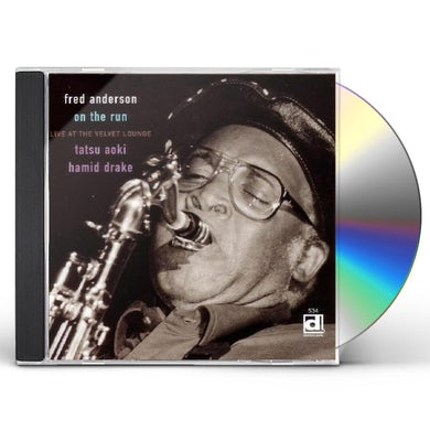 Fred Anderson ON THE RUN LIVE AT THE VELVET LOUNGE CD