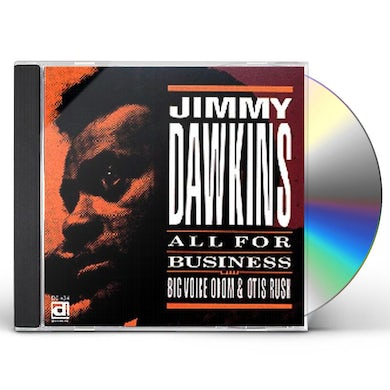 Jimmy Dawkins ALL FOR BUSINESS CD