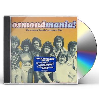 Osmonds OSMONDMANIA: OSMOND FAMILY GREATEST HITS CD