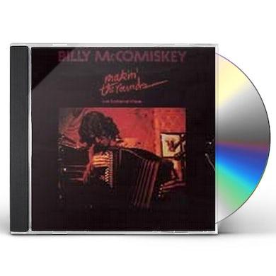 Billy McComiskey MAKIN THE ROUNDS CD