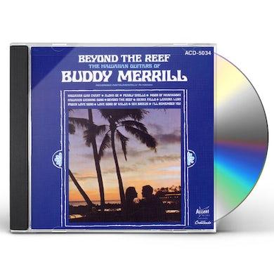 Buddy Merrill BEYOND THE REEF CD