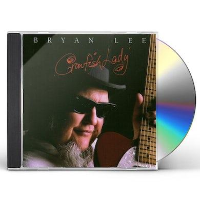 Bryan Lee CRAWFISH LADY CD
