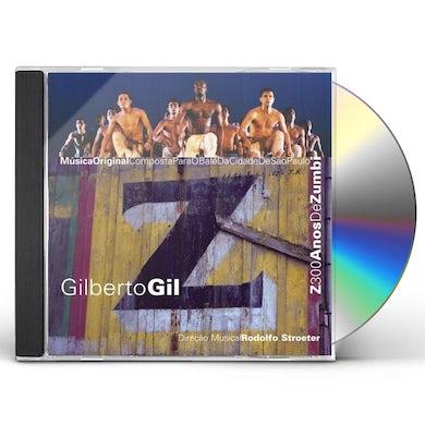 Gilberto Gil Z: 300 ANOS DE ZUMBI CD