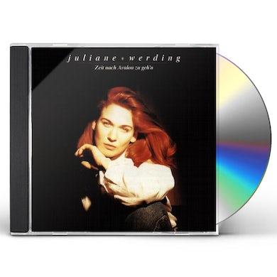 Juliane Werding ZEIT NACH AVALON ZU GEH'N CD