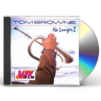 Tom Browne NO LONGER I CD