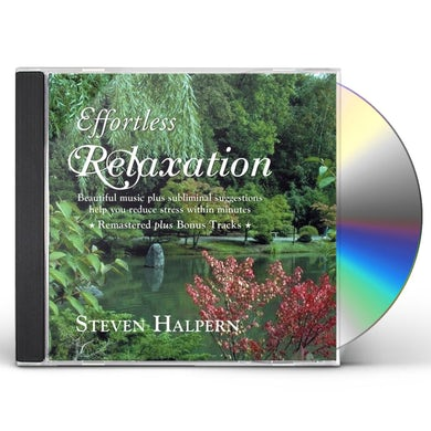 Steven Halpern EFFORTLESS RELAXATION: RELAXING MUSIC CD