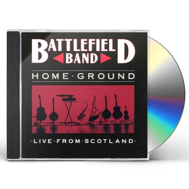 Battlefield Band HOME GROUND LIVE CD
