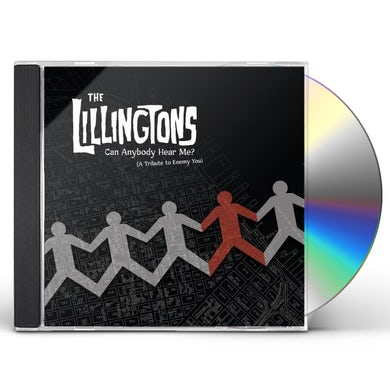 The Lillingtons CAN ANYBODY HEAR ME (A TRIBUTE TO ENEMY YOU) CD
