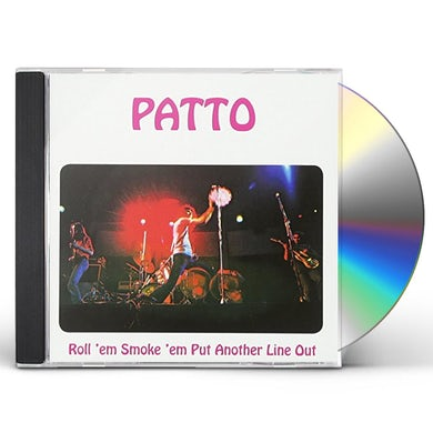 Patto ROLL'M SMOKE'M PUT ANOTHER LINE OUT CD
