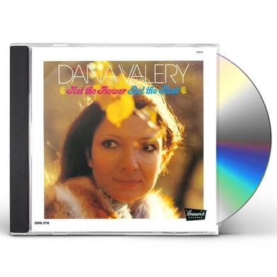 Dana Valery NOT THE FLOWER BUT THE ROOT CD