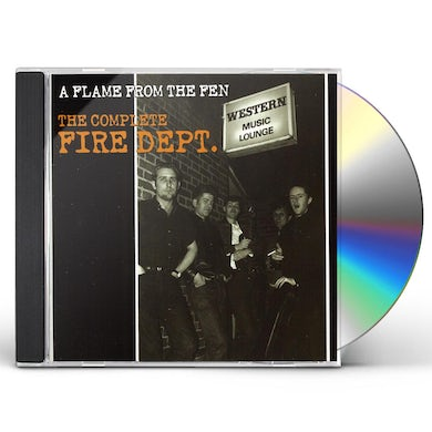 FLAME FROM THE FEN: COMPLETE FIRE DEPT CD