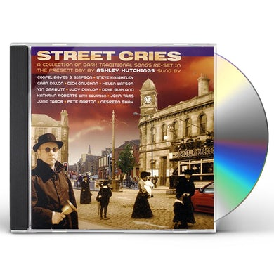 Ashley Hutchings STREET CRIES CD