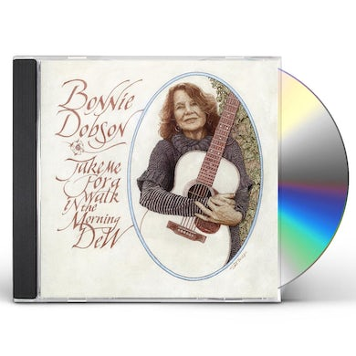 Bonnie Dobson TAKE ME FOR A WALK IN THE MORNING CD