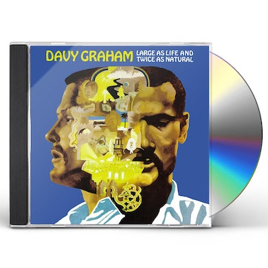Davy Graham LARGE AS LIFE & TWICE AS NATURAL CD