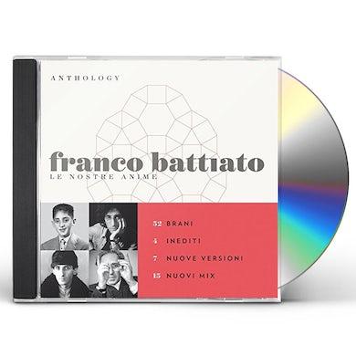 Franco Battiato LE NOSTRE ANIME: ANTHOLOGY CD