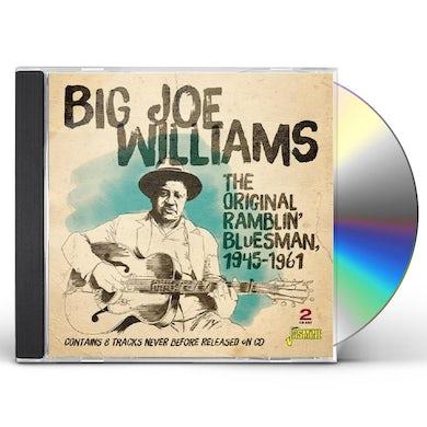 Big Joe Williams ORIGINAL RAMBLIN BLUESMAN 1945-1961 CD