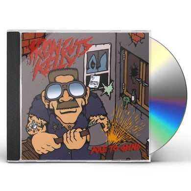 Iron Guts Kelly AXE TO GRIND CD