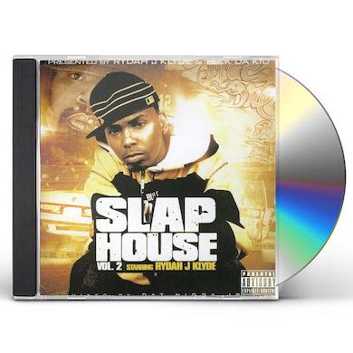 Rydah J Klyde SLAP HOUSE 2 CD