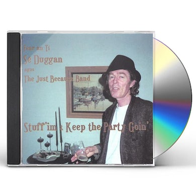 STUFF 'IM & KEEP THE PARTY GOIN' CD