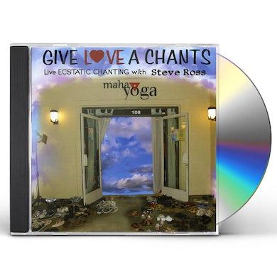 Steve Ross GIVE LOVE A CHANTS LIVE ECSTATIC CHANTING CD