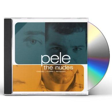 Pele NUDES CD