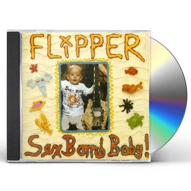Flipper SEX BOMB BABY CD