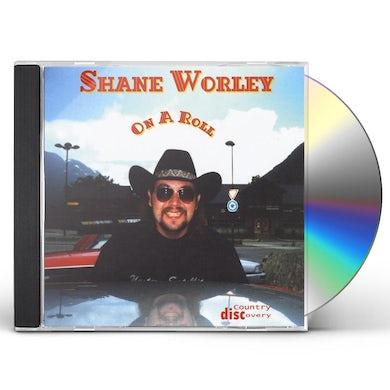 Shane Worley ON A ROLL CD