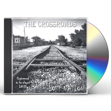 Crossroads LOST NATION CD