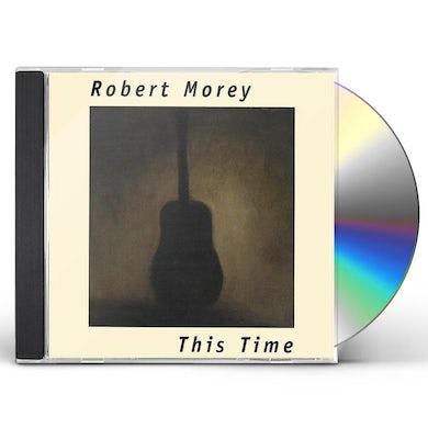 Robert Morey THIS TIME CD