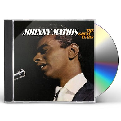 Johnny Mathis GREAT YEARS CD