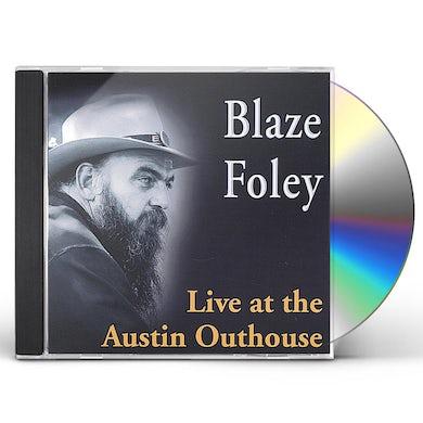 Blaze Foley LIVE AT THE AUSTIN OUTHOUSE CD